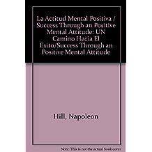 Actitud mental positiva: un caminohacia el exito