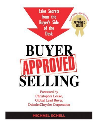 Buyer Approved Selling (The Approved Series)