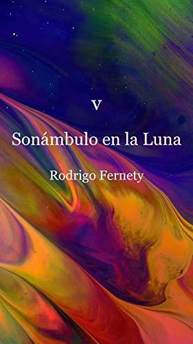 Sonámbulo en la Luna (Watercolor Pain nº 5) eBook: Rodrigo Fernety ...