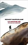 Le antiche vie: Un elogio del camminare (Frontiere Einaudi)