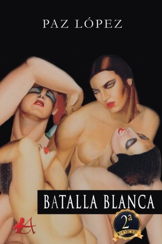 Batalla blanca Premio Arquero de Plata 2019 apartado literatura LGTBI