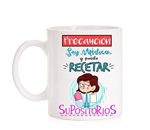 MardeTé Taza Precaución Soy Médica y Puedo recetar supositorios. Taza Graciosa para medicas de Regalo