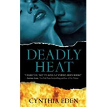 (DEADLY HEAT) BY EDEN, CYNTHIA(AUTHOR)Paperback Feb-2011