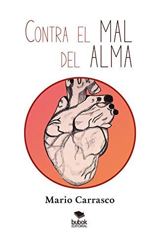Contra el mal del alma por Mario Carrasco Contero