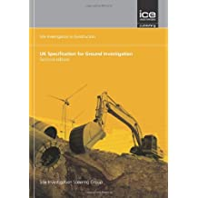 UK Specification for Ground Investigation (2 Edition (Site Investigation in Construction Series))