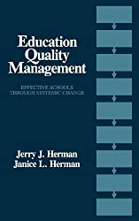 Education Quality Management: Effective Schools Through Systemic Change