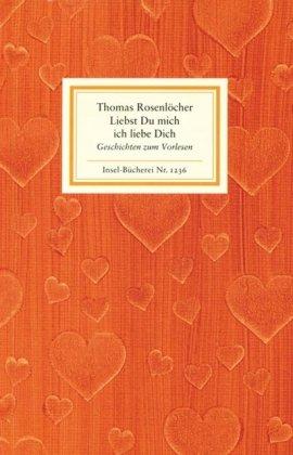 Buchseite und Rezensionen zu 'Liebst Du mich ich liebe Dich' von Thomas Rosenlöcher
