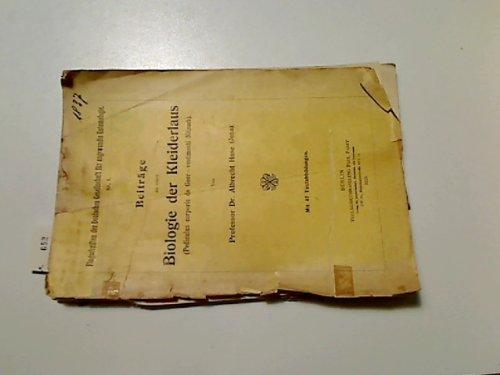 Beiträge zu einer Biologie der Kleiderlaus (Pediculus corporis de Geer vestimenti Nitzsch). Mit 47 Textabbildungen