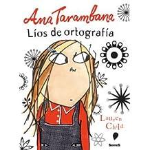 Ana Tarambana Lios De Ortografia / Clarice Bean Spells Trouble