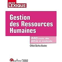 Gestion des ressources humaines : 440 mots clés définis et expliqués