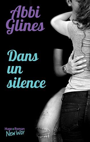 Dans un silence par [Glines, Abbi]