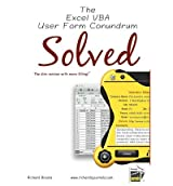 [(The Excel VBA User Form Conundrum Solved: The Slim Version with More Filling! )] [Author: Richard Brooks] [Nov-2011]