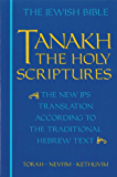 JPS TANAKH: The Holy Scriptures (blue): The New JPS Translation according to the Traditional Hebrew Text (English Edition)