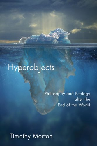 Hyperobjects (Posthumanities)