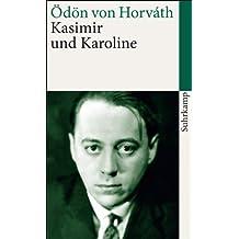 Kasimir und Karoline: Volksstück (suhrkamp taschenbuch)