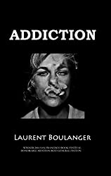 Addiction (English Edition)