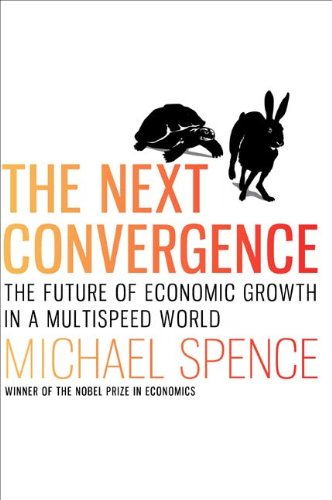 The Next Convergence: The Future of Economic Growt...