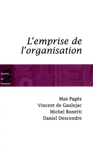 L'emprise de l'organisation por Max Pagès