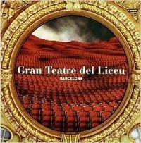 Gran Teatre del Liceu : Barcelona