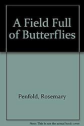 A Field Full Of Butterflies