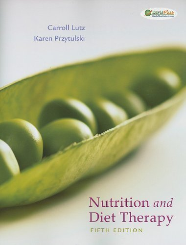 Nutrition and Diet Therapy by Lutz MA RN, Carroll A., Przytulski MS RD, Karen Rutherford 5th (fifth) (2010) Paperback