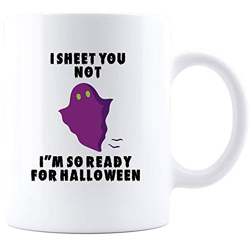 I Sheet You Not Mug - Funny Ghost Halloween Cup - Unique Novelty Party Gift Idea Coffee Mug - White (Halloween Ghost Party-ideen)