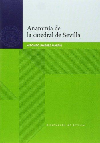 Anatomía de la catedral de Sevilla (Historia)