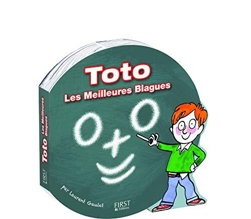 Toto - Les meilleures blagues par Laurent GAULET