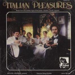 Mauro Giuliani , Fernando Carulli , Luigi Legnani / Michael Newman , The Sequoia String Quartet , Laura Oltman - Italian Pleasures - Sheffield Lab - Lab 16 -