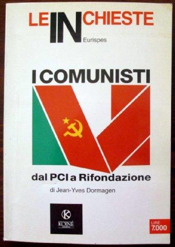 I comunisti dal PCI a Rifondazione