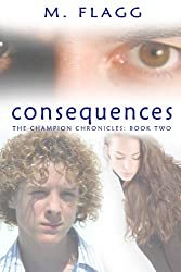 Consequences (The Champion Chronicles)