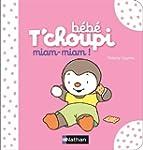 B�b� T'choupi : Miam, miam !