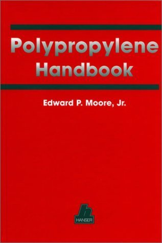 Polypropylene Handbook: Polymerization, Characterization, Properties, Processing, Applications (1996-07-04)