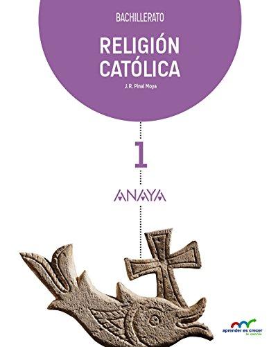 Religión Católica 1. (Aprender es crecer en conexión) - 9788467827606 por Juan Ramón Pinal Moya