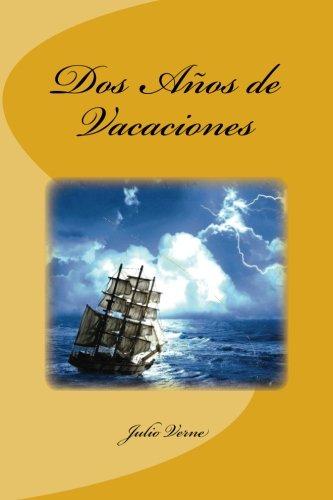 Dos Años de Vacaciones por Julio Verne