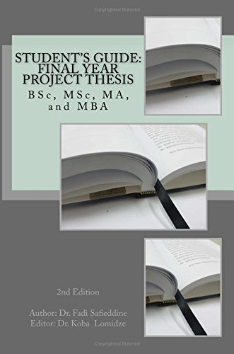 Student's Guide: Final Year Project Thesis: BSc, MSc, MA, and MBA