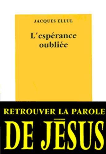 L'espérance oubliée par Jacques Ellul
