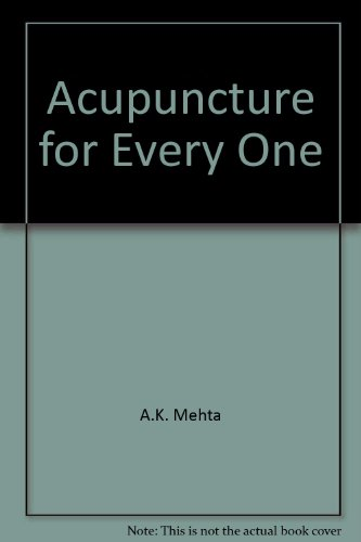 Acupuncture for Every One