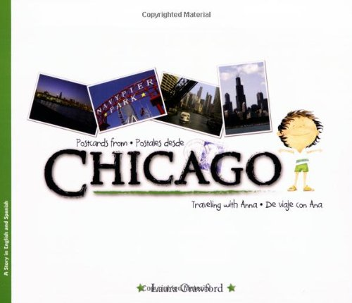 Postcards from Chicago/Postales Desde Chicago (Traveling With Anna/Viajando Con Ana) por Laura Crawford