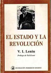 El estado y la revolucion par  Vladimir Ilich Lenin