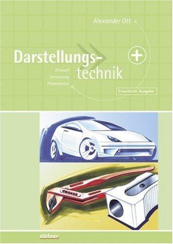 Darstellungstechnik by Alexander Ott (2004-03-05)