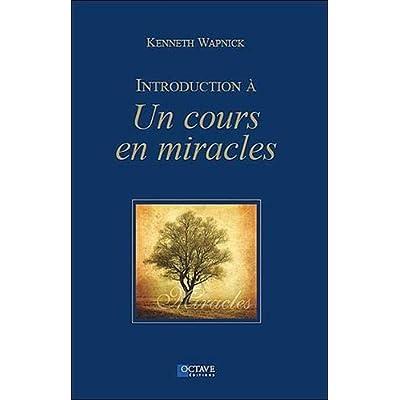 Introduction à 'Un cours en miracles'