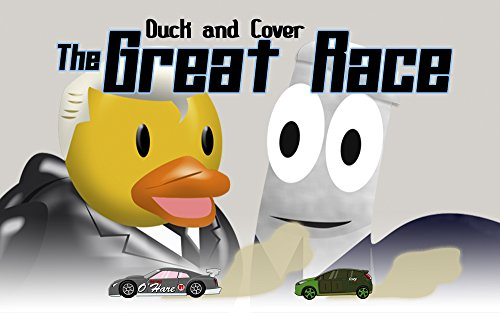 duck-and-cover-the-great-race-english-edition