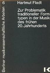 Zur Problematik traditioneller Formtypen in der Musik des frühen 20. Jahrhunderts, dargestellt an Sonatensätzen in den Streichquartetten Béla Bartóks (Berliner musikwissenschaftliche Arbeiten)