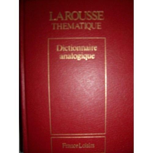 Nouveau dictionnaire analogique (Larousse thmatique)