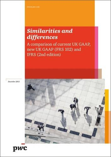 similarities-and-differences-a-comparison-of-current-uk-gaap-new-uk-gaapfrs-102-and-ifrs