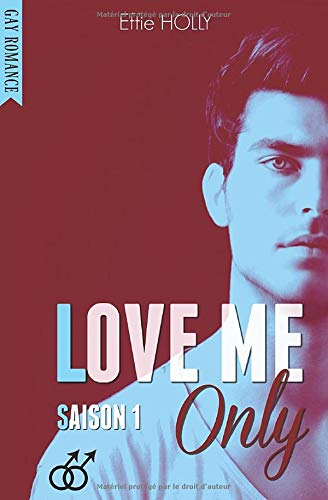 LOVE ME Only: Saison 1