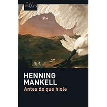 Antes de que hiele (Henning Mankel, Band 4)