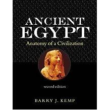 [( Ancient Egypt: Anatomy of a Civilisation )] [by: Barry J. Kemp] [Dec-2005]