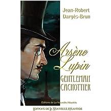 Arsene Lupin: Gentleman cachottier